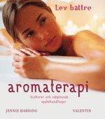 bokomslag Aromaterapi : huskurer och välgörande spabehandlingar