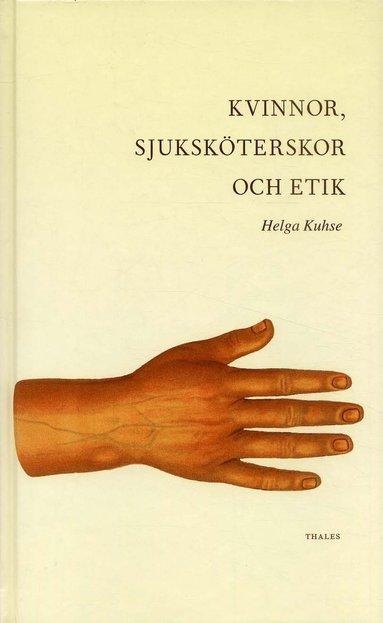 bokomslag Kvinnor, sjuksköterskor och etik