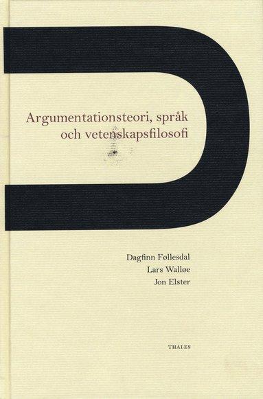 bokomslag Argumentationsteori, språk och vetenskapsfilosofi
