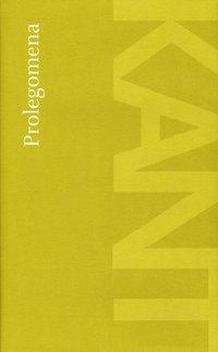 bokomslag Prolegomena - Till varje framtida metafysik som skall kunna uppträda som ve