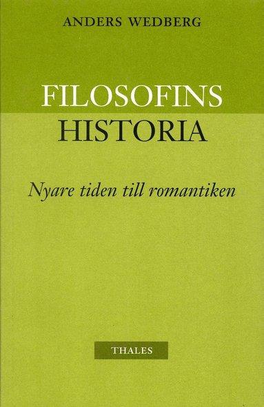 bokomslag Filosofins historia - nyare tiden och romantiken