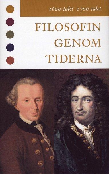bokomslag Filosofin genom tiderna - 1600-talet 1700-talet