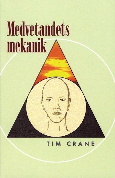 bokomslag Medvetandets mekanik
