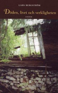 bokomslag Döden, livet och verkligheten