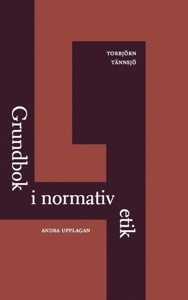 bokomslag Grundbok i normativ etik