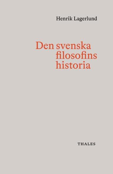 bokomslag Den svenska filosofins historia