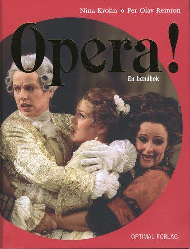 bokomslag Opera! En handbok