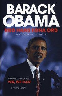 bokomslag Barack Obama - med hans egna ord