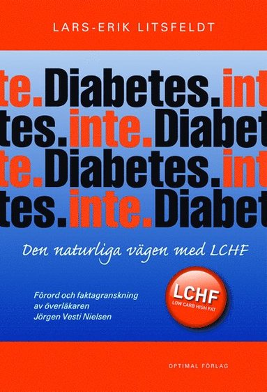 bokomslag Diabetes. Inte. - Den naturliga vägen med LCHF