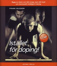 bokomslag Istället för doping - Bygg en stark och lätt kropp med rätt kost och hormon