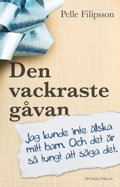bokomslag Den vackraste gåvan
