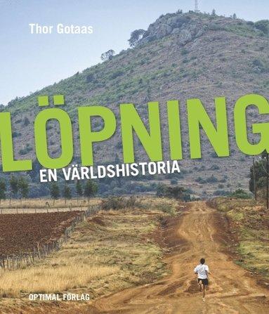 bokomslag Löpning : en världshistoria