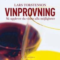 bokomslag Vinprovning : så upplever du vinets alla möjligheter.