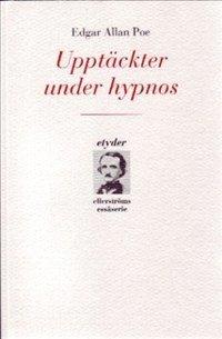 bokomslag Upptäckter under hypnos