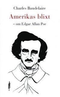 bokomslag Amerikas blixt - om Edgar Allan Poe