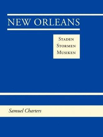 bokomslag New Orleans Staden Stormen Musiken