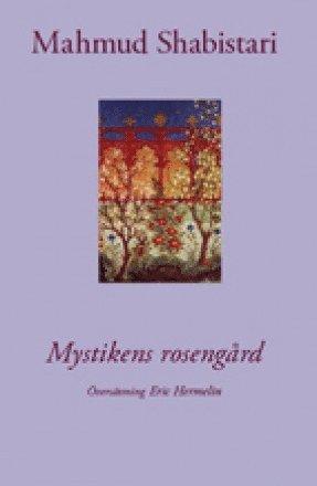 bokomslag Mystikens rosengård