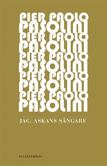 bokomslag Jag, askans sångare