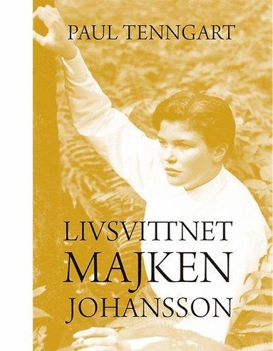 bokomslag Livsvittnet Majken Johansson