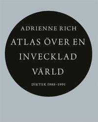 bokomslag Atlas över en invecklad värld : dikter 1988-1991