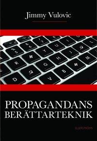 bokomslag Propagandans berättarteknik