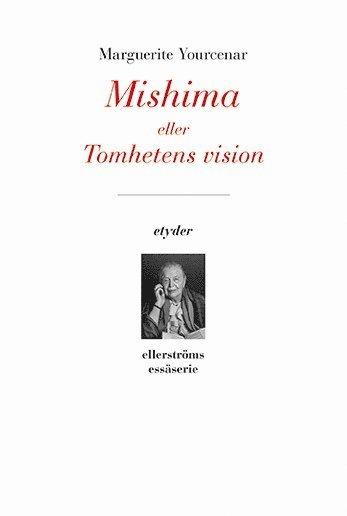 bokomslag Mishima eller Tomhetens vision