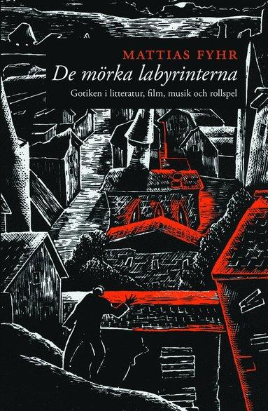 bokomslag De mörka labyrinterna