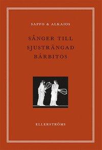 bokomslag Sånger till sjusträngad barbitos