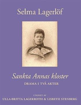 bokomslag Sankta Annas kloster : drama i två akter