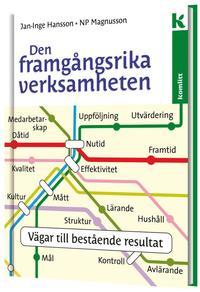 bokomslag Den framgångsrika verksamheten : vägar till bestående resultat