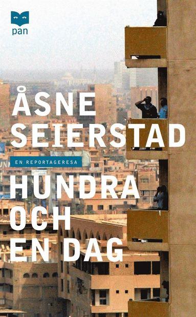 bokomslag Hundra och en dag : en reportageresa