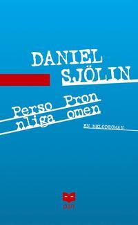 bokomslag Personliga pronomen : en melodroman