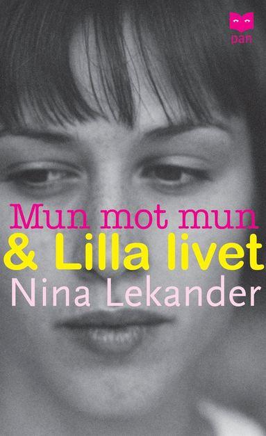 bokomslag Mun mot mun & Lilla livet