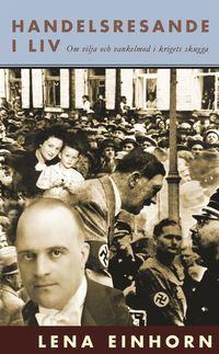 bokomslag Handelsresande i liv : om vilja och vankelmod i krigets skugga