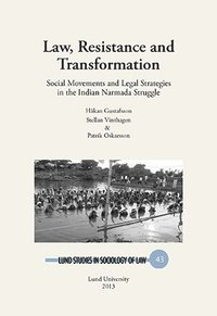 bokomslag Law, resistance and transformation : social movements and legal strategies in the Indian Narmada struggle