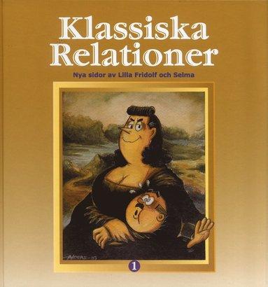 bokomslag Klassiska relationer : nya sidor av Lilla Fridolf och Selma