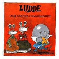 bokomslag Ludde och Gnutta i sagolandet