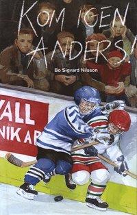bokomslag Kom igen Anders!