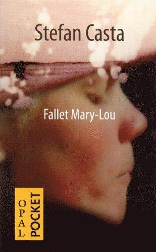 bokomslag Fallet Mary-Lou