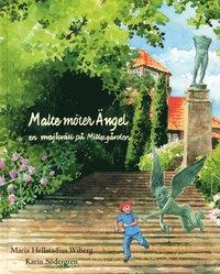 bokomslag Malte möter ängel, en majkväll på Millesgården
