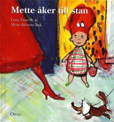 bokomslag Mette åker till stan