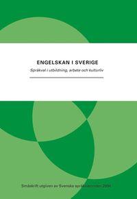 bokomslag Engelskan i Sverige : språkval i utbildning, arbete och kulturliv