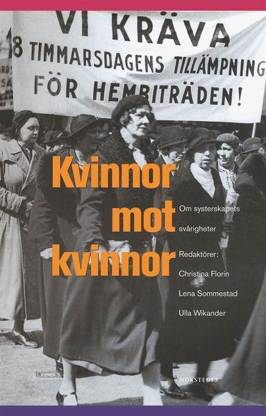 bokomslag Kvinnor mot kvinnor : om systerskapets svårigheter