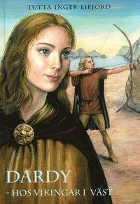 bokomslag Dardy-Hos vikingar i väst