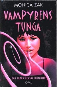 bokomslag Vampyrens tunga och andra spökhistorier