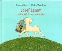bokomslag Josef Lamm vill också ha en människa
