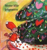 bokomslag Mette klär julgranen