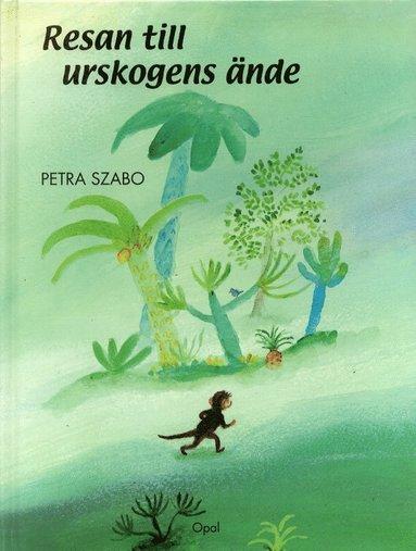 bokomslag Resan till urskogens ände