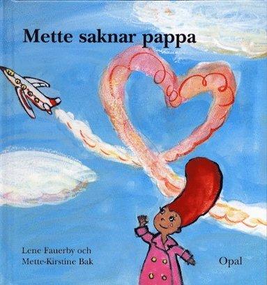 bokomslag Mette saknar pappa