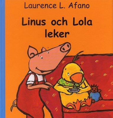bokomslag Linus och Lola leker